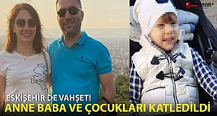 Eskişehir'de yaşanan vahşet öncesi baba oğul böyle görüntülendi