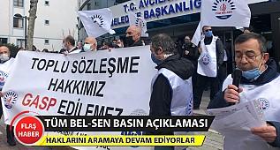 Avcılar'da belediye çalışanlarından toplu sözleşme eylemi. TÜM BEL-SEN #Avcılar Basın Açıklaması.