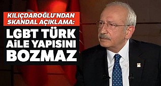 """CHP Genel Başkanı Kemal Kılıçdaroğlu: """" LGBT Türk aile yapısını bozmaz"""""""